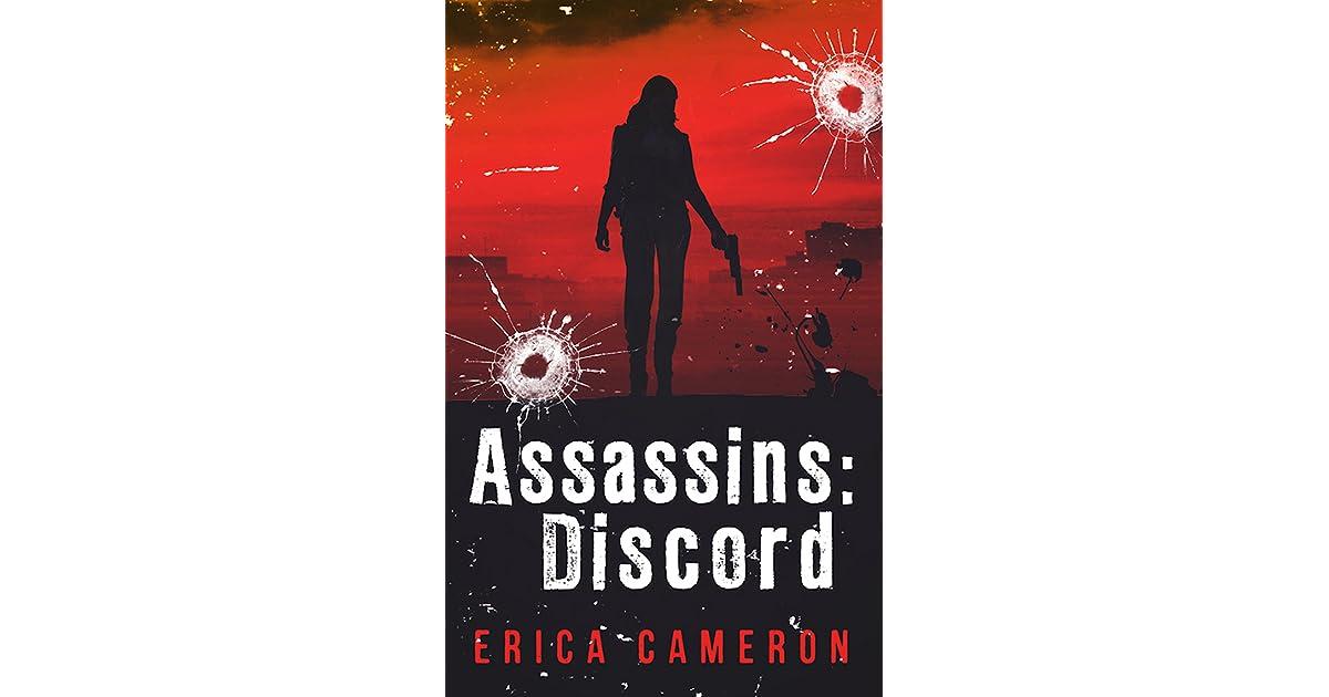 Assassins: Discord (Assassins, #1) by Erica Cameron