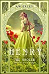 Henry, The Gaoler (Serenity House, #2)