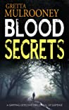 Blood Secrets (Tyrone Swift, #2)