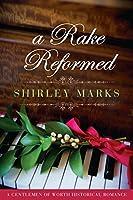 A Rake Reformed (A Gentleman of Worth #6)
