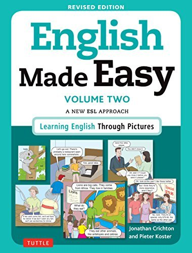 English Made Easy Volume Two A New ESL Approach Learning English Through Pictures