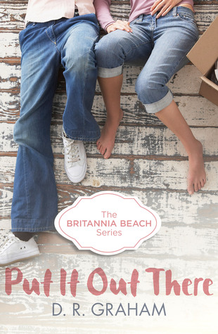 Put It Out There (Britannia Beach, #1)