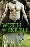 Worth the Trouble (Worth #2)