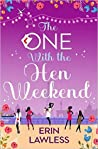 The One With The Hen Weekend
