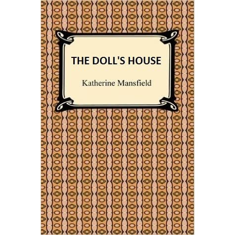 The Doll S House By Katherine Mansfield