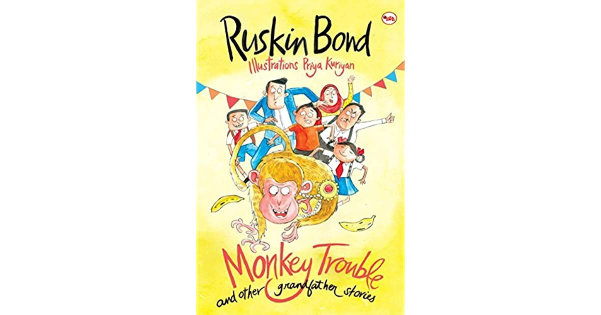 Monkey Trouble and Other Grandfather Stories by Ruskin Bond