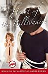 Heart of the Billionaire (Almost an Angel #2)