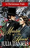 Master of Her Heart: A Christmas Tale