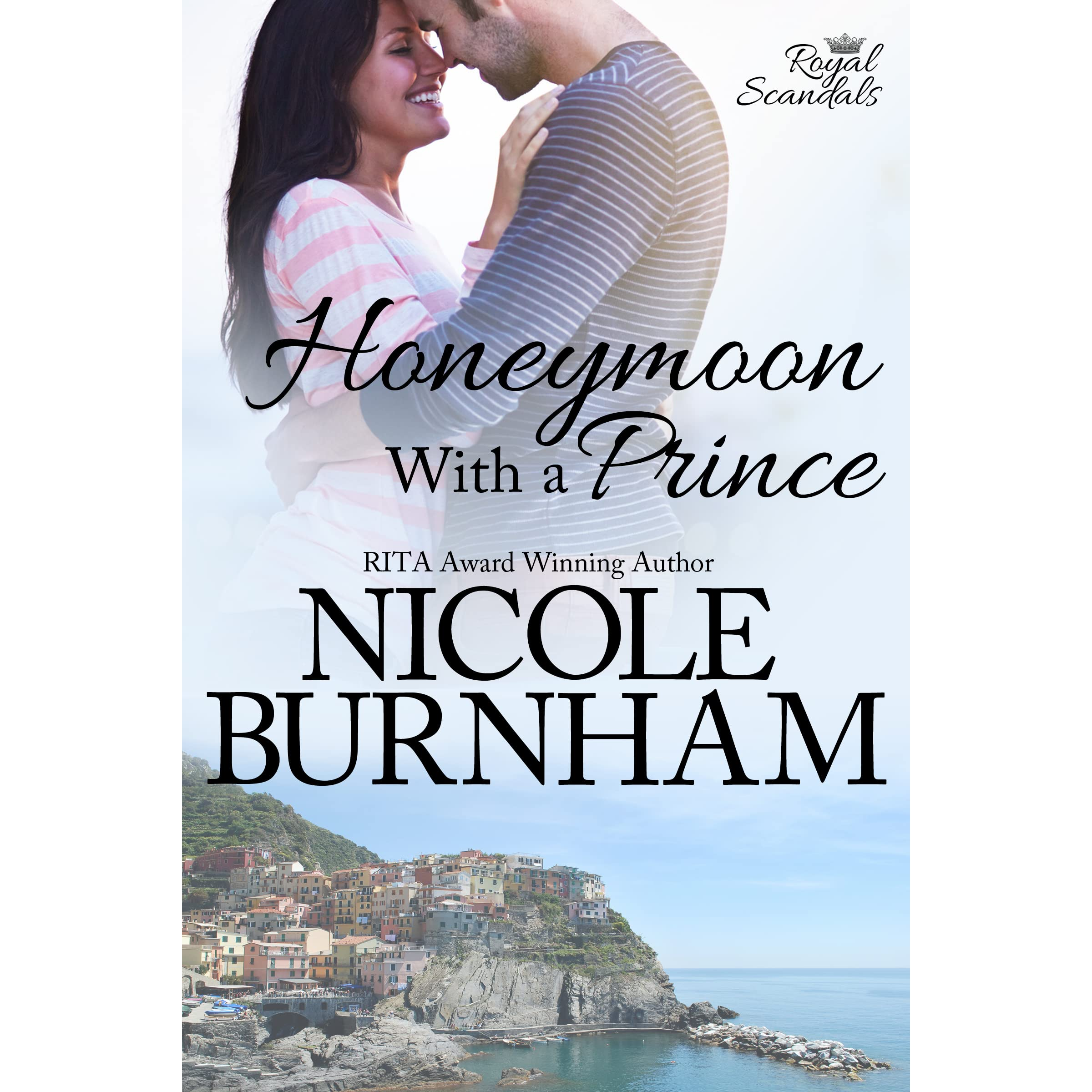 Honeymoon With A Prince (royal Scandals, #2) By Nicole Burnham — Reviews,  Discussion, Bookclubs, Lists