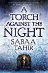 Review ebook A Torch Against the Night (An Ember in the Ashes, #2) by Sabaa Tahir