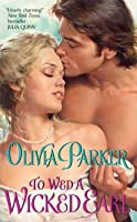 To Wed a Wicked Earl (Devine & Friends #2)