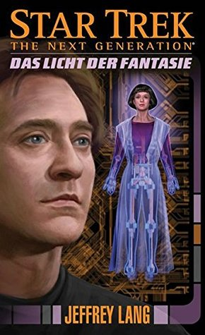 Das Licht der Fantasie (Star Trek: The Next Generation, #11)