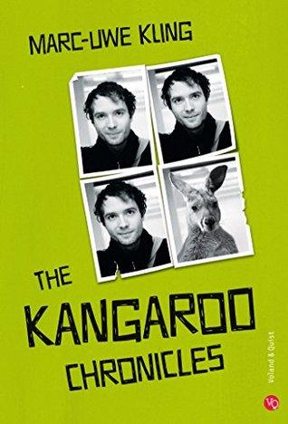 The Kangaroo Chronicles by Marc-Uwe Kling