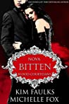 Bitten: Nova (Blood Courtesans; Nova #1)
