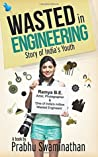 Wasted in Engineering: Story of India's Youth