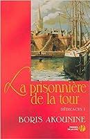La prisonnière de la tour et autres nouvelles (Dédicace, #1)