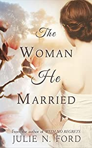 The Woman He Married (A Magic City Duo, # 1)