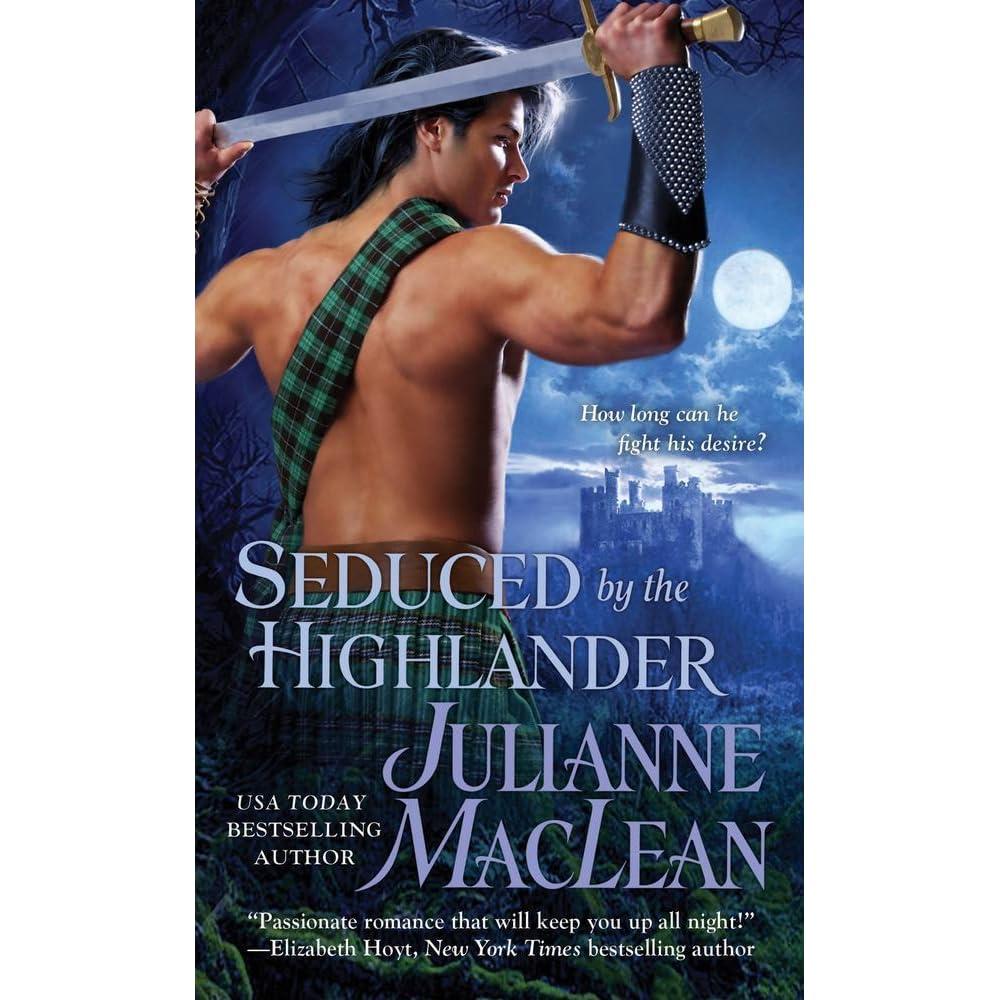 Seduced by the highlander highlander 3 by julianne maclean fandeluxe Choice Image