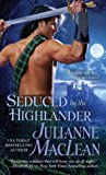 Seduced by the Highlander (Highlander, #3)
