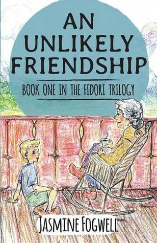 The Fidori Trilogy Book 1: An Unlikely Friendship