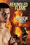 Rekindled Flame (Rekindled Flame, #1)