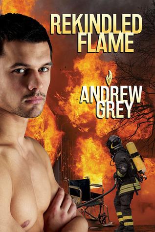 Rekindled Flame (Rekindled Flame, #1)