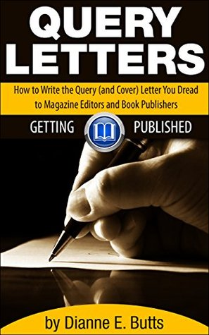 Query Letters: How to Write the Query (and Cover) Letter You ...
