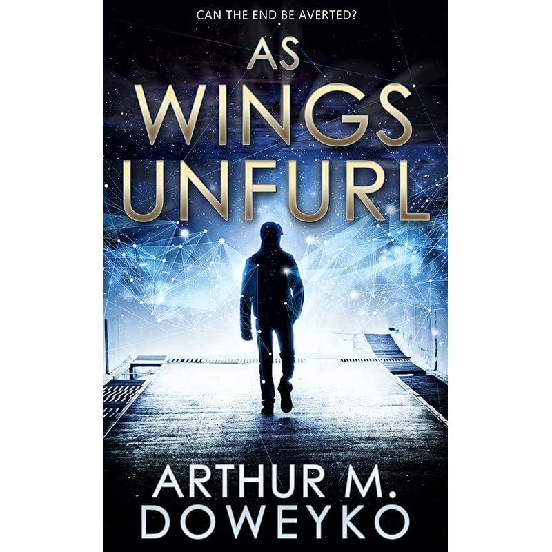 As Wings Unfurl by Arthur M  Doweyko