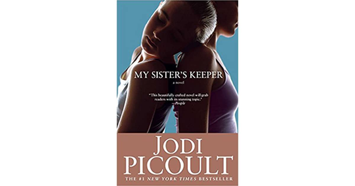 my sisters keeper essay example Sparknotes: my sister's keeper: study questions & essay topics suggested essay topics and study questions for jodi picoult's my sister's keeper perfect for students who have to write my perfect for students who have to write my.