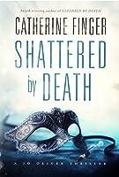 Shattered by Death (A Jo Oliver Thriller, #2)