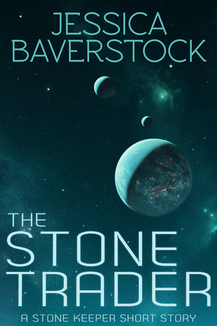 The Stone Trader: A Short Story