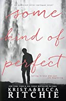 Some Kind of Perfect (Calloway Sisters #5)