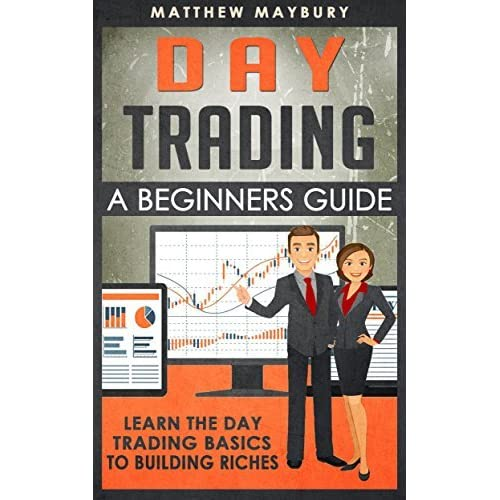 Day Trading A Beginner S Guide To