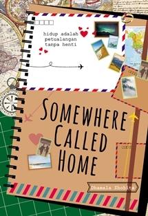 Somewhere Called Home by Dhamala Shobita