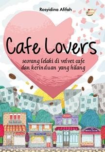 Cafe Lovers by Rosyidina Afifah