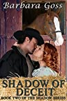 Shadow of Deceit (The Shadow Series, #2)