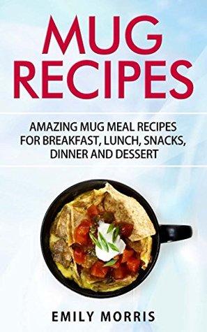 Mug Recipes by Emily Morris