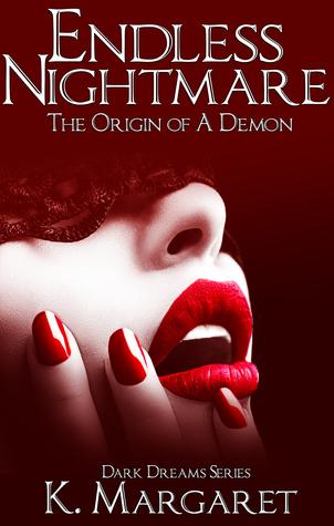 Endless Nightmare: The Origin of a Demon