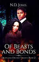Of Beasts and Bonds (Death and Destiny, #2)