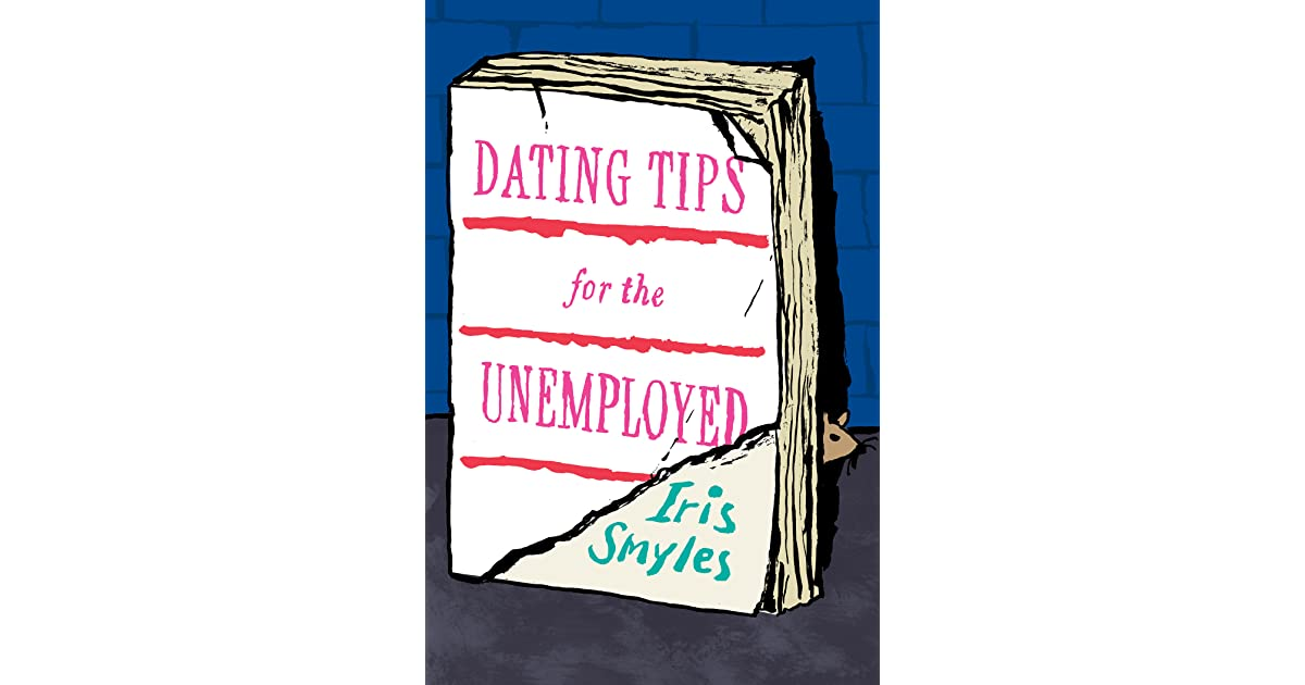 The Dating Smyles Unemployed For Tips