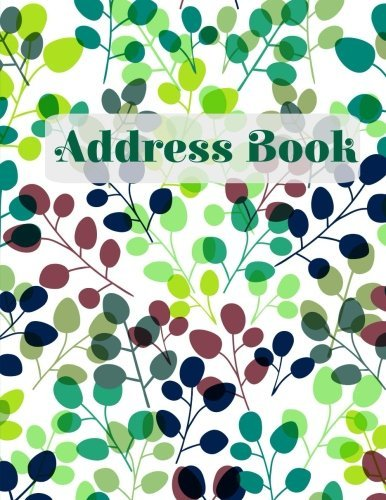 Address Book (Simply Beautiful Address Books-Colorful Leaves)  by  NOT A BOOK