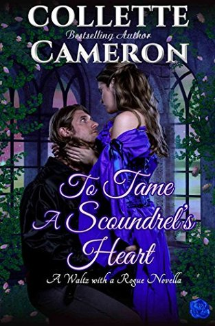 To Tame a Scoundrel's Heart