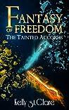 Fantasy of Freedom
