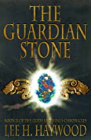 The Guardian Stone (Gods and Kings Chronicles, #3)