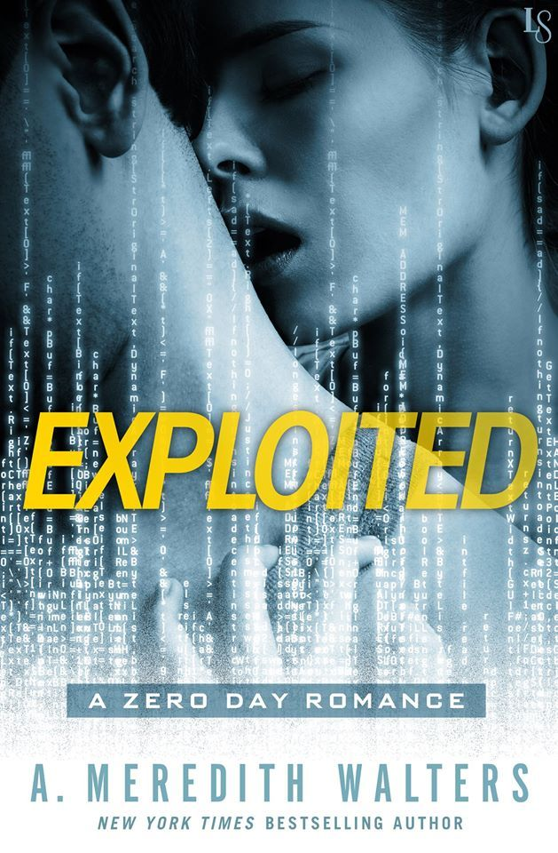 Exploited (Zero Day, #1) A. Meredith Walters