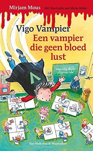 Vigo Vampier een vampier die geen bloed lust Mirjam Mous