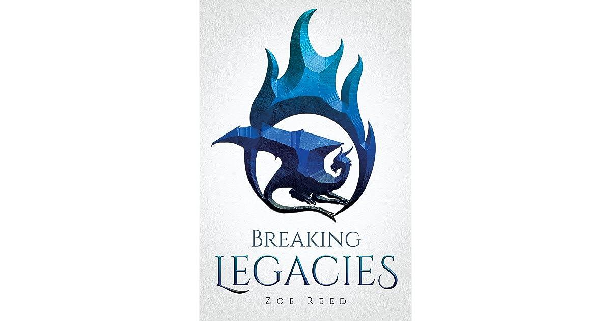 Breaking Legacies By Zoe Reed