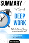 Cal Newport's Deep Work: Rules for Focused Success in a Distracted World   Summary