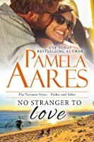No Stranger to Love (Tavonesi Series, Journey to Love trilogy, Book #1)