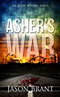 Asher's War (Asher Benson #3)